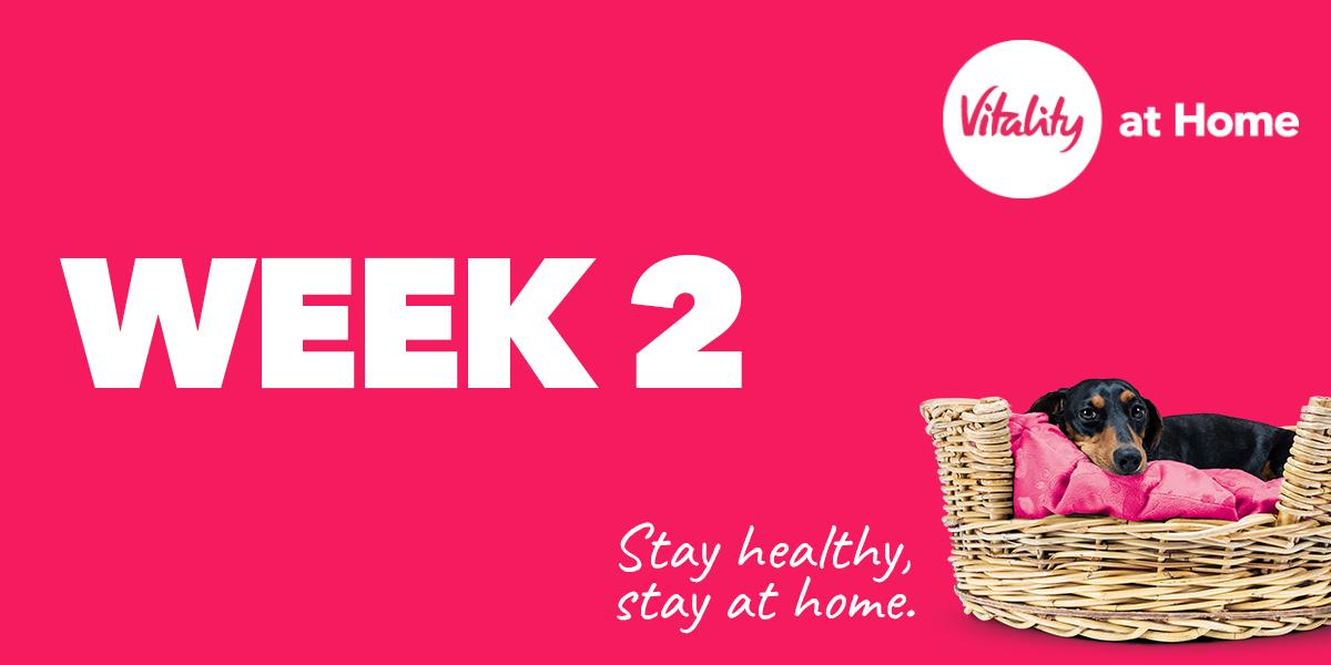 Vitality At Home week 2