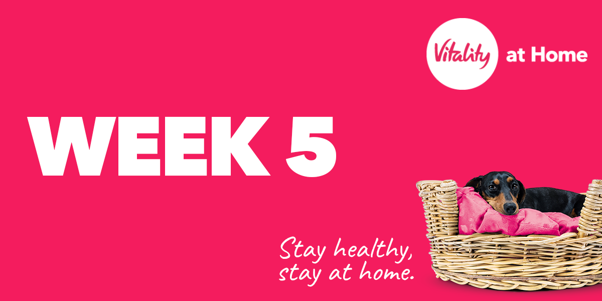Vitality At Home - Week 5