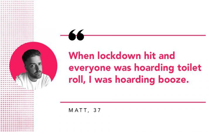 Matt's reason for quitting alcohol